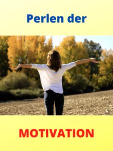 Motivationsperlen für mehr Erfolg